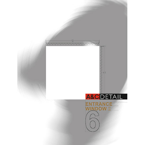 A&C Details No.6(Entrance & Window2)
