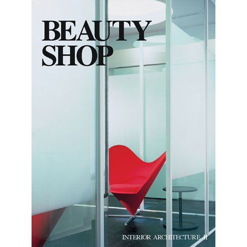BEAUTY SHOP (INTERIOR ARCHITECTURE 2)